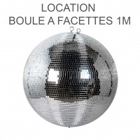 Location BOULE A FACETTE 1M